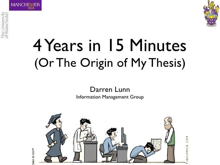 Origin of thesis