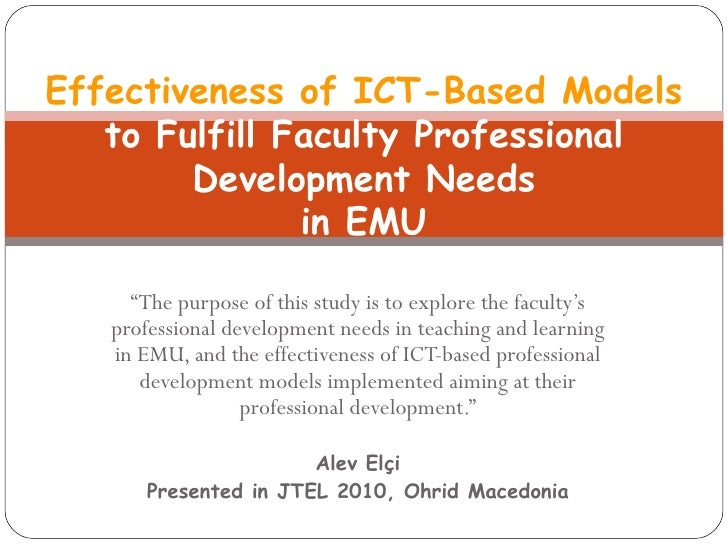 """"""" The purpose of  this  study is to explore the faculty's professional development needs in teaching and learning in EMU, ..."""