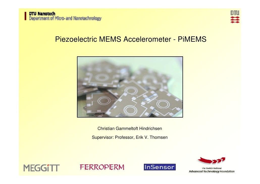 Piezoelectric Accelerometer   Motivation     Design      Fabrication     Characterization   Conclusion                    ...