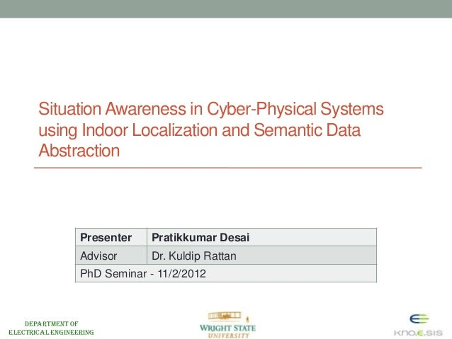 Situation Awareness in Cyber-Physical Systems       using Indoor Localization and Semantic Data       Abstraction         ...