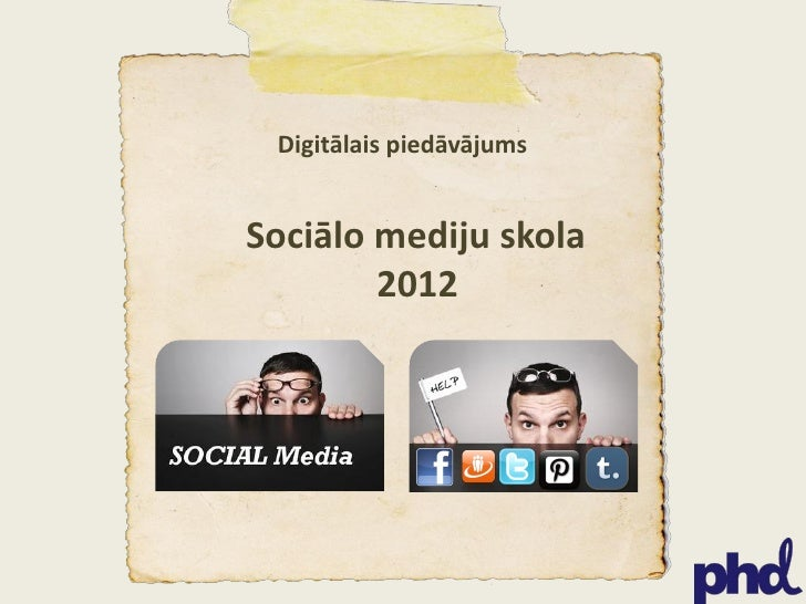 Sociālo mediju skola 2012 Slide 2