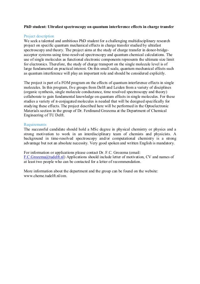 PhD student: Ultrafast spectroscopy on quantum interference effects in charge transfer Project description We seek a talen...