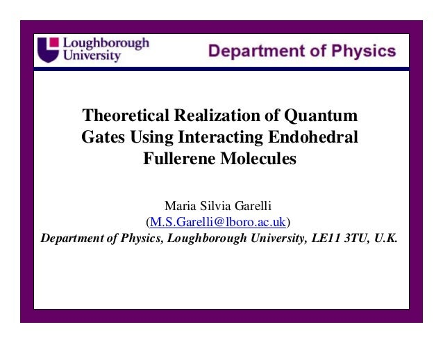Theoretical Realization of Quantum      Gates Using Interacting Endohedral             Fullerene Molecules                ...