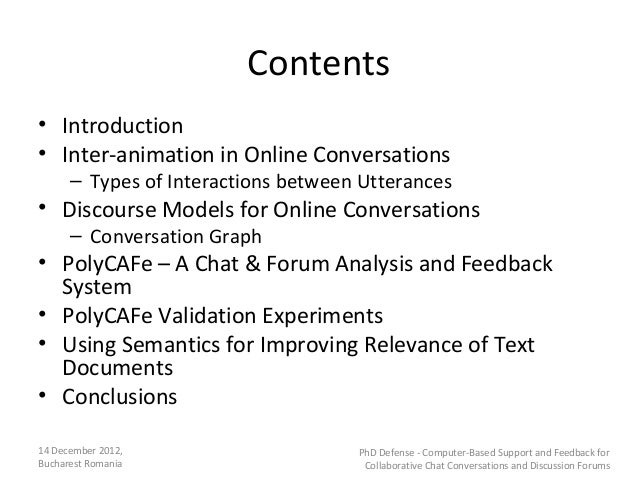 Contents• Introduction• Inter-animation in Online Conversations      – Types of Interactions between Utterances• Discourse...