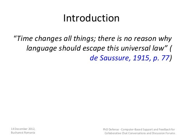 """Introduction """"Time changes all things; there is no reason why     language should escape this universal law"""" (            ..."""