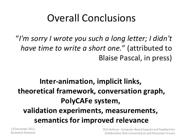 """Overall Conclusions   """"Im sorry I wrote you such a long letter; I didnt     have time to write a short one."""" (attributed t..."""