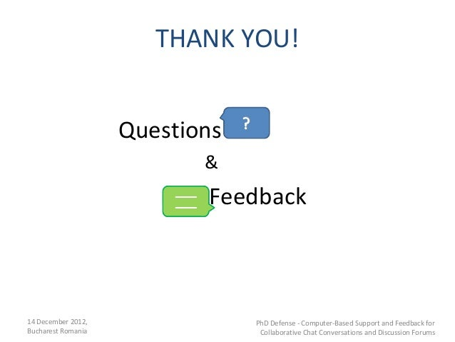 THANK YOU!                    Questions                           &                           Feedback14 December 2012,   ...