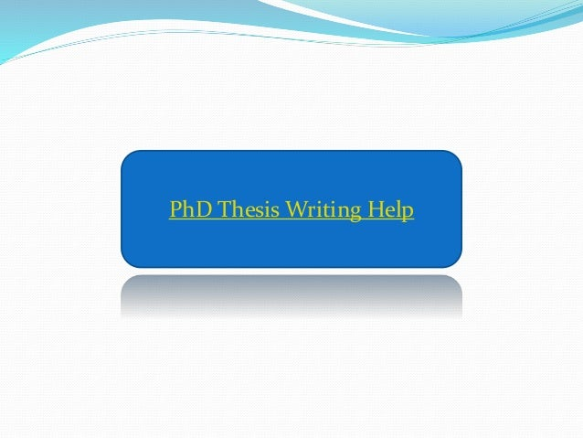 Help with doctoral thesis