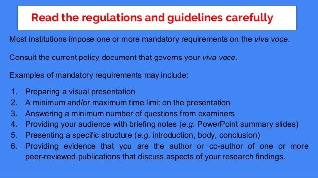 preparing dissertation viva Preparing for the phd viva why this presentation •what is a viva voce ('live voice') examination •what can you expect •how can you prepare.
