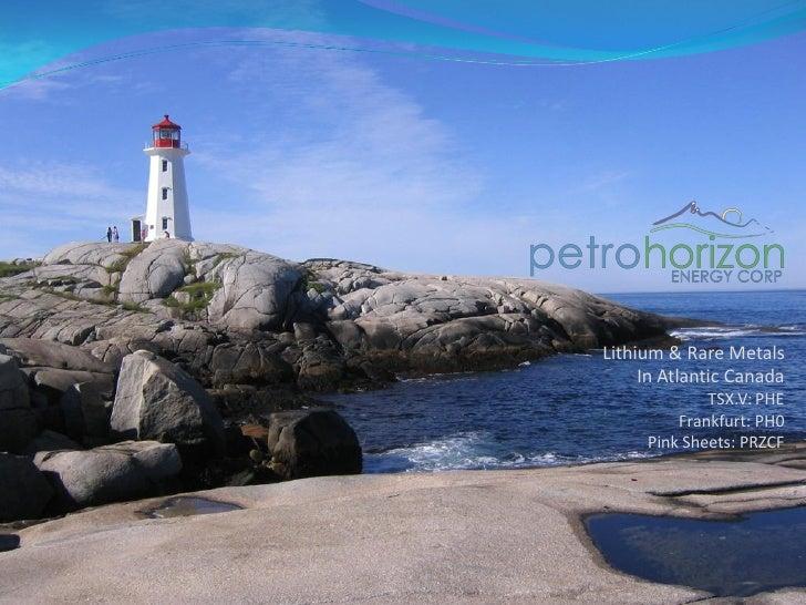 Lithium & Rare Metals      In Atlantic Canada              TSX.V: PHE          Frankfurt: PH0      Pink Sheets: PRZCF