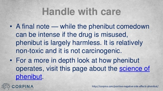 PHENIBUT'S INSANE BENEFITS (AND BRUTALLY AWFUL SIDE EFFECTS)