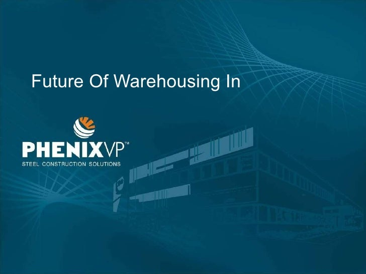 Future Of Warehousing In