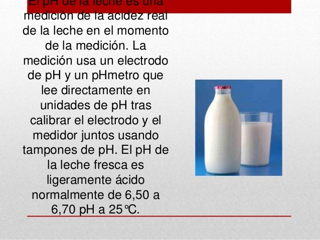 Ph en leche y derivados Slide 3
