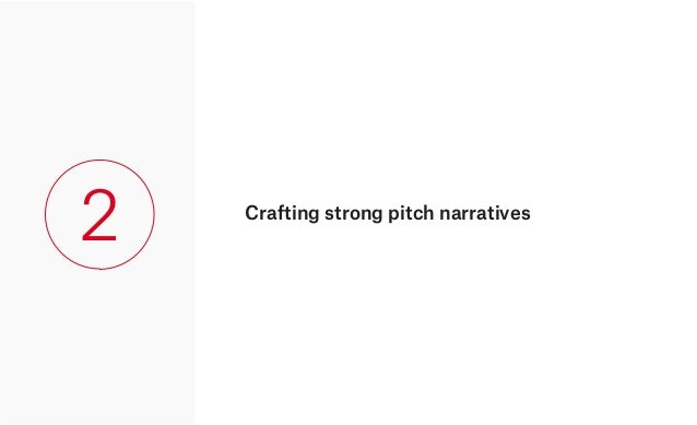 Crafting strong pitch narratives 2
