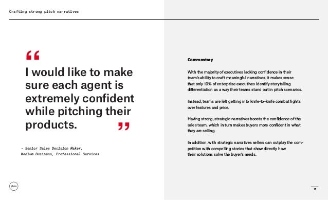 Crafting strong pitch narratives Commentary With the majority of executives lacking confidence in their team's ability to ...