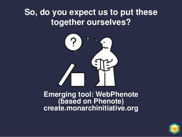 Thank you! Deep Phenotype and have a magical day Community engagement survey bit.ly/monarchcommunity