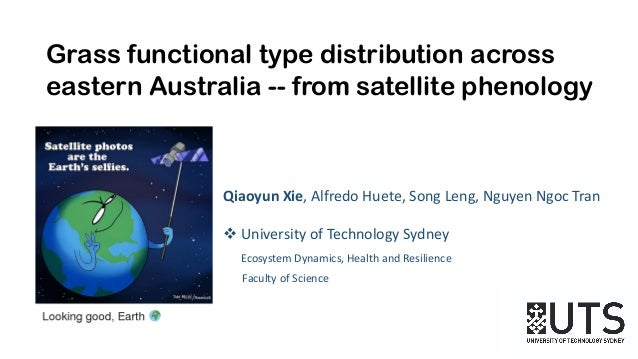 Qiaoyun Xie, Alfredo Huete, Song Leng, Nguyen Ngoc Tran v University of Technology Sydney Ecosystem Dynamics, Health and R...