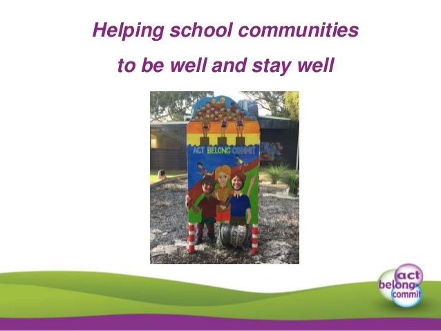 Helping school communities to be well and stay well
