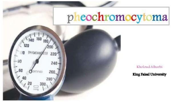 pheochromocytoma  Kholoud Alharbi  King Faisal University