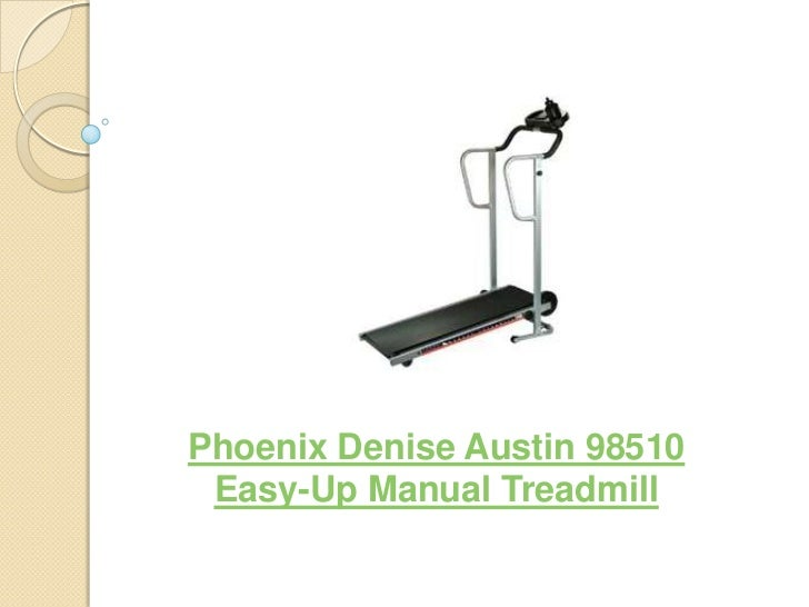 Phoenix Denise Austin 98510 Easy-Up Manual Treadmill