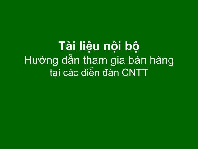 Tài liệu nội bộ Hướng dẫn tham gia bán hàng tại các diễn đàn CNTT