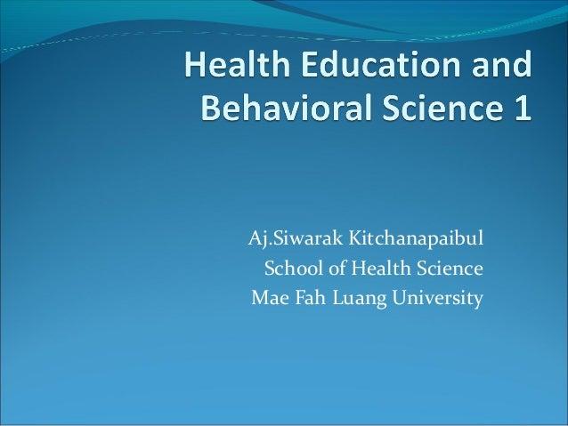 Aj.Siwarak Kitchanapaibul School of Health ScienceMae Fah Luang University