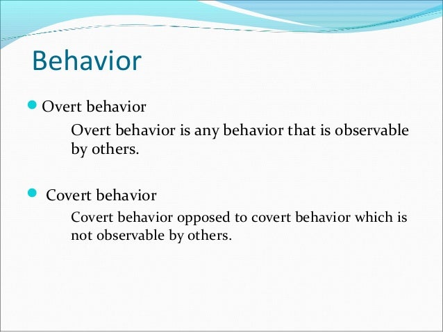 Overt vs covert behavior psychestudy.