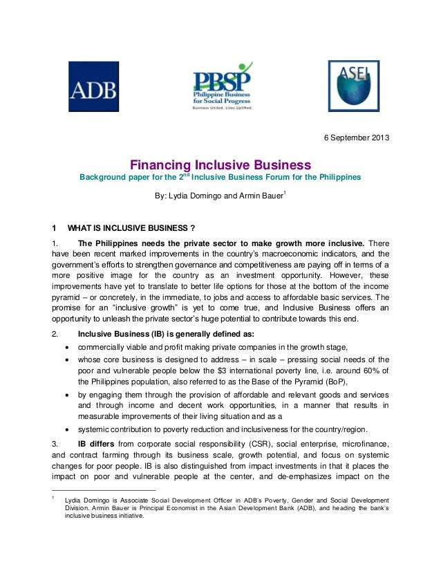 6 September 2013 Financing Inclusive Business Background paper for the 2nd Inclusive Business Forum for the Philippines By...