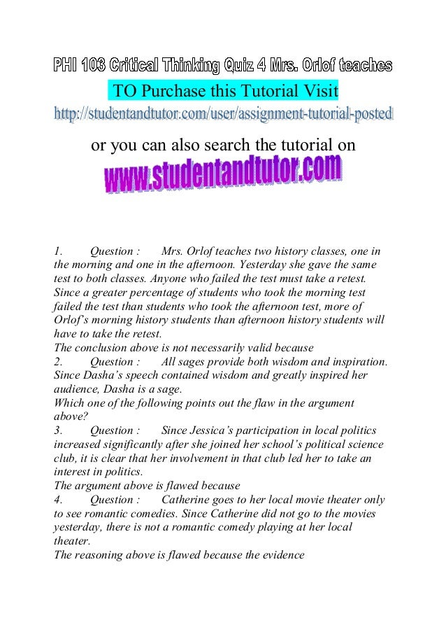 Phi 103 week 4 critical thinking quiz