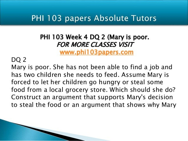 PHI 103 Week 2 Assignment Argument Outline