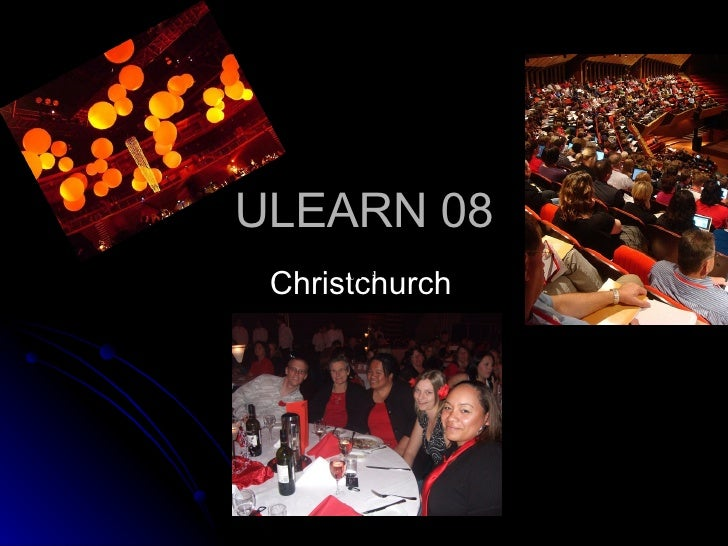 ULEARN 08 Christchurch We