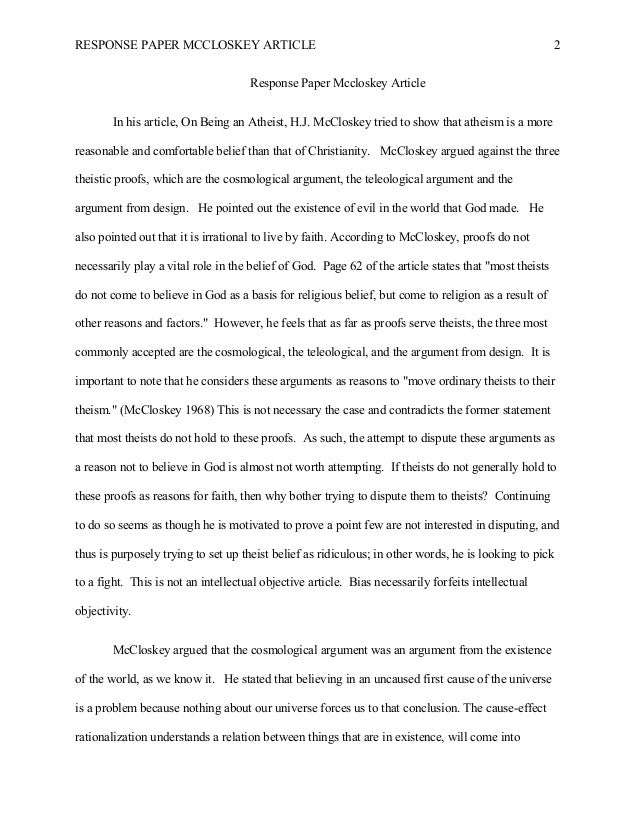 response paper on h j mccloskey s article on being an atheist Response to hj mccloskey arguments made by h j mccloskey's article titled on being an atheist and his 2009 mccloskey, hj, on being an atheist.