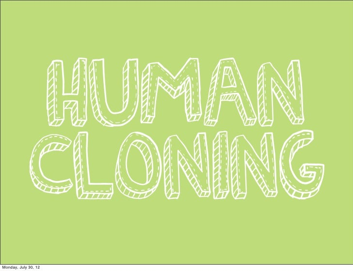is human cloning ethical essay