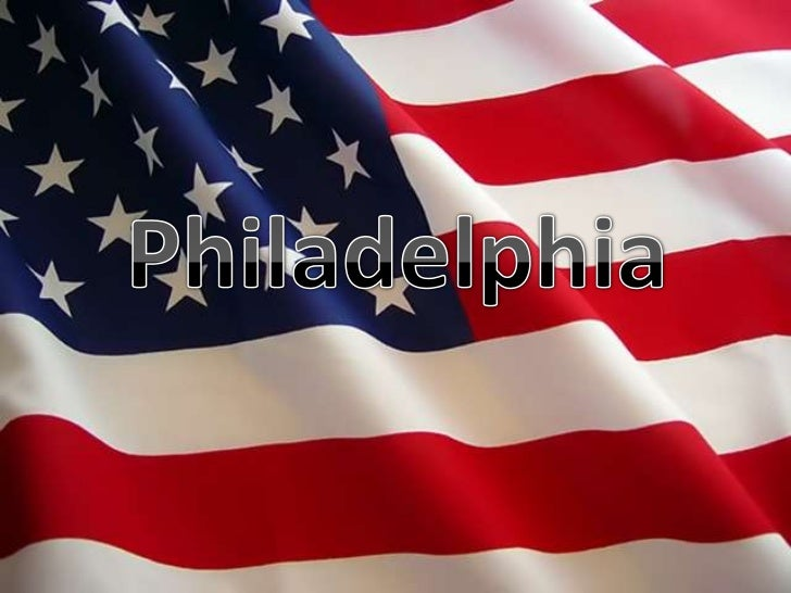 Philadelphia is a city in the state of Pennsylvania.                     • It is located on                       the eas...