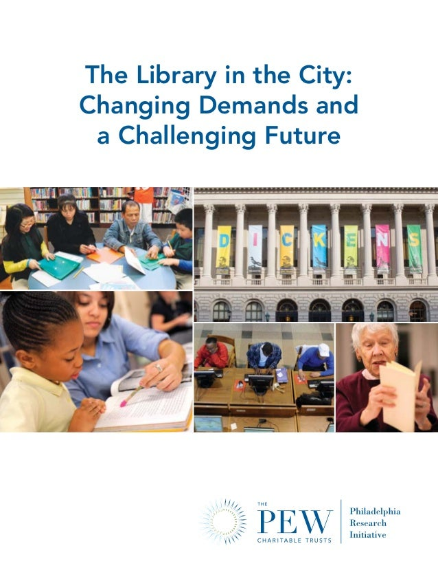 PEW_LIBRRpt_forWEB:forWEB 4/21/12 11:55 AM Page C1                        The Library in the City:                        ...