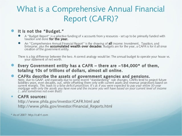 cafr project The comprehensive annual financial report (cafr) is a thorough and detailed presentation of the state's financial condition it reports on the state's activities and balances for each fiscal year.