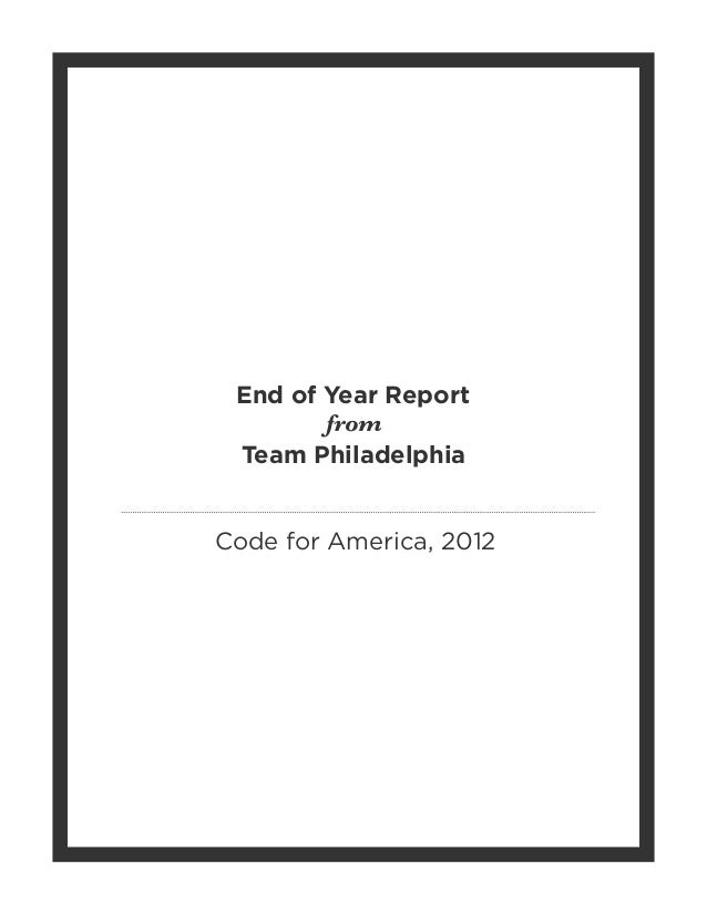 End of Year ReportCode for America, 2012fromTeam Philadelphia