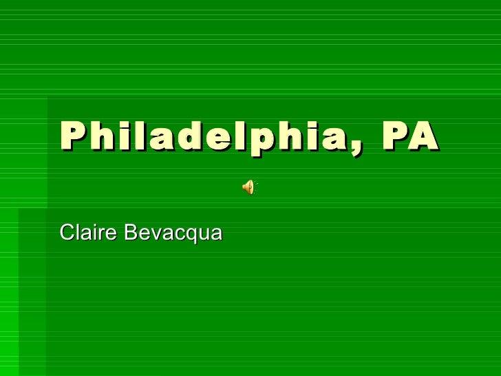 Philadelphia, PA Claire Bevacqua