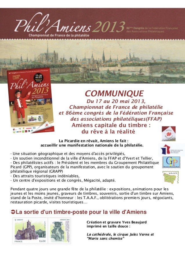 COMMUNIQUEDu 17 au 20 mai 2013,Championnat de France de philatélieet 86ème congrès de la Fédération Françaisedes associati...