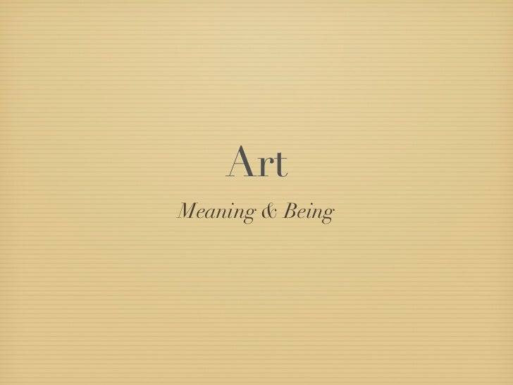ArtMeaning & Being