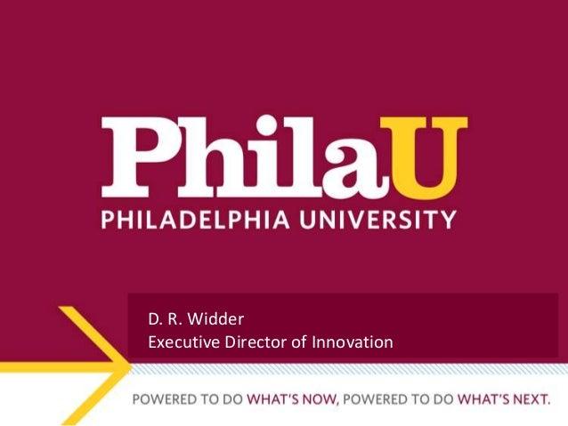 D. R. WidderExecutive Director of Innovation