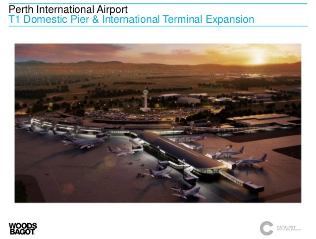 Perth International Airport T1 Domestic Pier & International Terminal Expansion