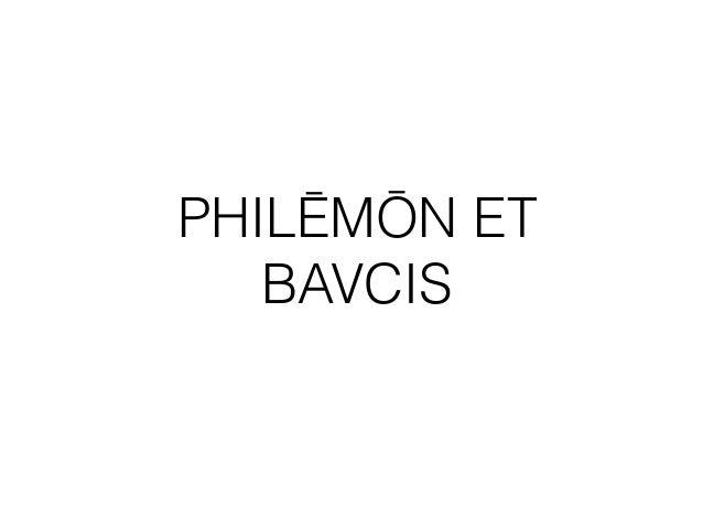 PHILĒMŌN ET BAVCIS