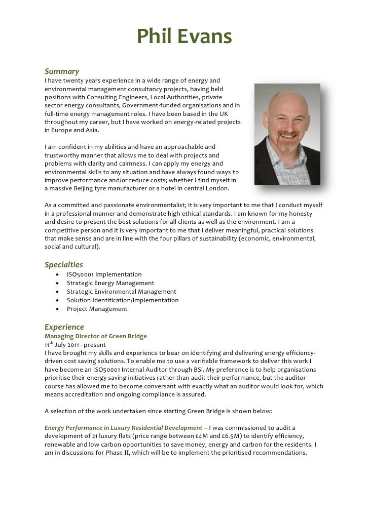 Phil EvansSummaryI have twenty years experience in a wide range of energy andenvironmental management consultancy projects...