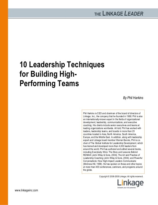 THE LINKAGE LEADER Copyright © 2006-2008 Linkage. All rights reserved. www.linkageinc.com 10 Leadership Techniques for Bui...
