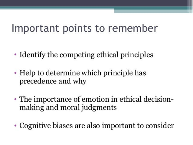 explain the importance of ethical decision making in professional psychology Ethical decision making models and reviews four models that address culture these models will guide the mental health professional in making and implementing.