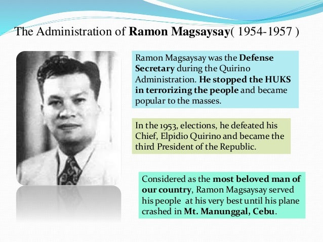 elpidio quirino achievements This biography of ramon magsaysay profiles his childhood, life, political career, achievements and  ramon magsaysay offered president elpidio quirino a plan to.