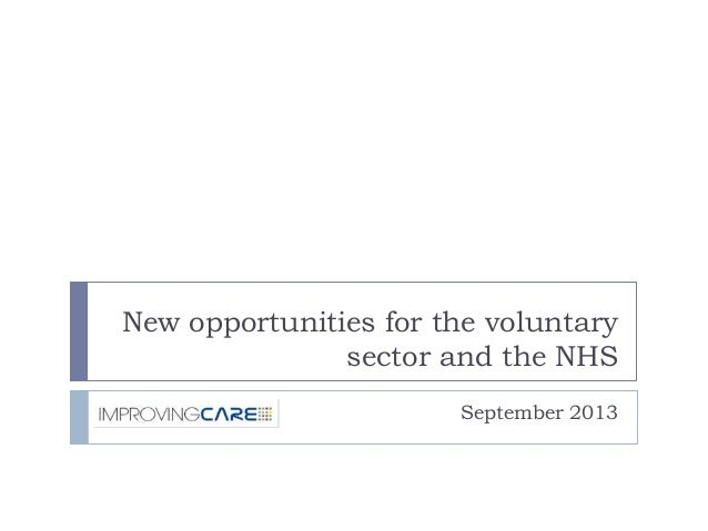 New opportunities for the voluntary sector and the NHS September 2013