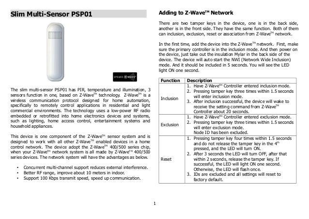 Slim Multi-Sensor PSP01 The slim multi-sensor PSP01 has PIR, temperature and illumination, 3 sensors function in one, base...