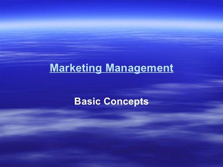 Marketing Management Basic Concepts